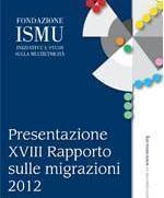 Ismu, XVIII Rapporto sulle migrazioni 2012