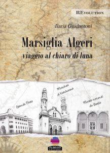Marsiglia-Algeri_Ilaria Guidantoni_640
